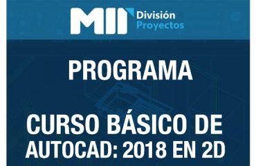 CURSO BÁSICO DE AUTOCAD: 2018 EN 2D
