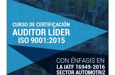 AUDITOR LÍDER EN ISO 9001- 2015, CON ENFASIS EN IATF 16949-2016 SECTOR AUTOMOTRIZ