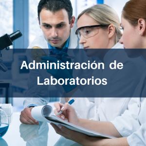 ADMINISTRACIÓN DE LABORATORIOS
